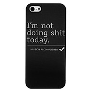 Недорогие Защитные плёнки для экрана iPhone-Кейс для Назначение Apple Кейс для iPhone 5 Задняя панель Слова / выражения Твердый ПК для Apple