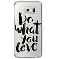 Для Samsung Galaxy S7 Edge Чехлы панели Прозрачный С узором Задняя крышка Кейс для Слова / выражения Мягкий TPU для SamsungS7 edge S7 S6
